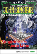 John Sinclair 2133 - Horror-Serie  - Jason Dark - eBook