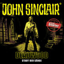 John Sinclair - Deadwood  - Jason Dark - Hörbuch