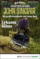 John Sinclair 2132 - Horror-Serie  - Ian Rolf Hill - eBook