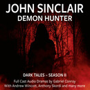 John Sinclair Demon Hunter - Dark Tales Season II  - John Sinclair - Hörbuch