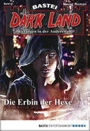 Dark Land - Folge 021  - Logan Dee - eBook
