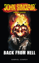John Sinclair - Back from Hell  - Gabriel Conroy - eBook
