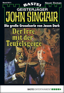 John Sinclair - Folge 0011  - Jason Dark - eBook