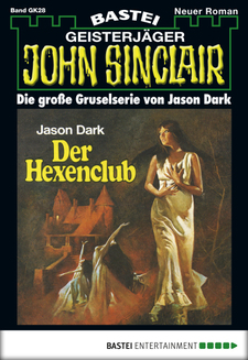 John Sinclair Gespensterkrimi - Folge 28  - Jason Dark - eBook