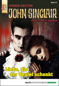 John Sinclair Sonder-Edition - Folge 031  - Jason Dark - eBook