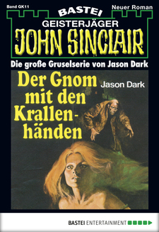 John Sinclair Gespensterkrimi - Folge 11  - Jason Dark - eBook