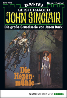 John Sinclair - Folge 0018  - Jason Dark - eBook