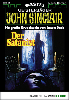 John Sinclair - Folge 0025  - Jason Dark - eBook