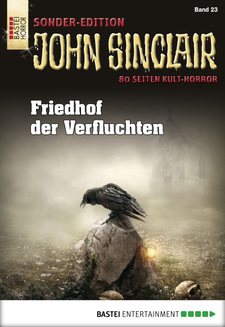 John Sinclair Sonder-Edition - Folge 023  - Jason Dark - eBook