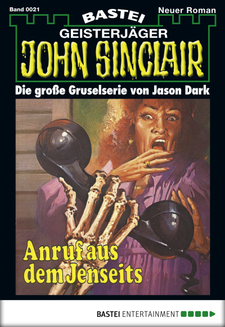 John Sinclair - Folge 0021  - Jason Dark - eBook