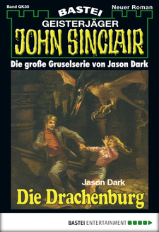 John Sinclair Gespensterkrimi - Folge 30  - Jason Dark - eBook