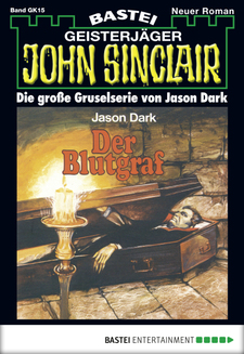 John Sinclair Gespensterkrimi - Folge 15  - Jason Dark - eBook