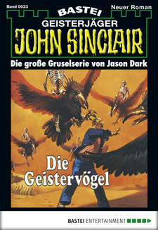 John Sinclair - Folge 0023  - Jason Dark - eBook