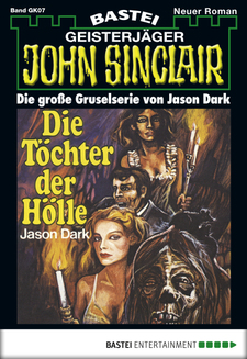 John Sinclair Gespensterkrimi - Folge 07  - Jason Dark - eBook