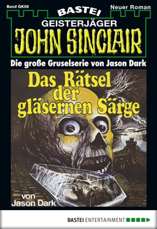 John Sinclair Gespensterkrimi - Folge 08  - Jason Dark - eBook