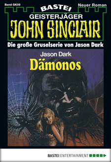 John Sinclair Gespensterkrimi - Folge 09  - Jason Dark - eBook