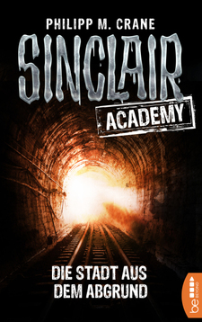 Sinclair Academy - 03  - Philip M. Crane - eBook
