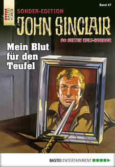 John Sinclair Sonder-Edition - Folge 047  - Jason Dark - eBook