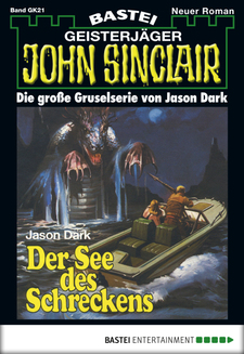 John Sinclair Gespensterkrimi - Folge 21  - Jason Dark - eBook