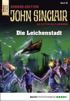 John Sinclair Sonder-Edition - Folge 025  - Jason Dark - eBook