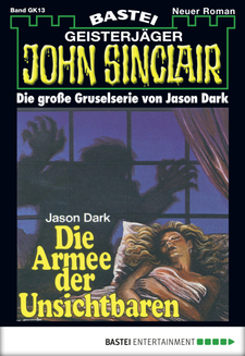John Sinclair Gespensterkrimi - Folge 13  - Jason Dark - eBook
