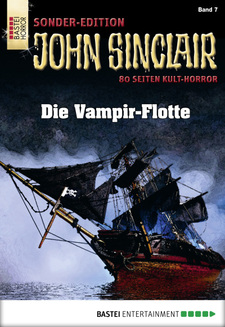 John Sinclair Sonder-Edition - Folge 007  - Jason Dark - eBook
