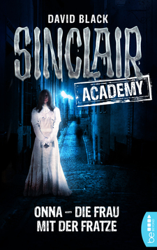 Sinclair Academy - 02  - David Black - eBook