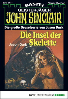 John Sinclair Gespensterkrimi - Folge 14  - Jason Dark - eBook