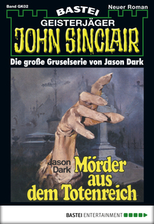 John Sinclair Gespensterkrimi - Folge 02  - Jason Dark - eBook