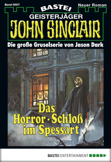 John Sinclair - Folge 0007  - Jason Dark - eBook