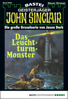 John Sinclair - Folge 0027  - Jason Dark - eBook