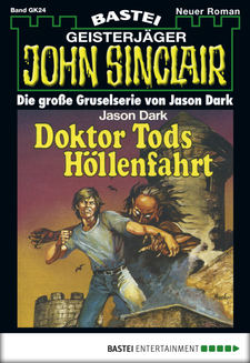 John Sinclair Gespensterkrimi - Folge 24  - Jason Dark - eBook
