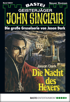 John Sinclair Gespensterkrimi - Folge 01  - Jason Dark - eBook