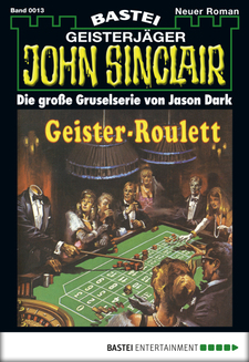 John Sinclair - Folge 0013  - Jason Dark - eBook