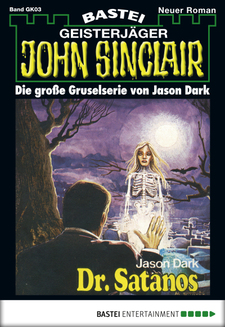 John Sinclair Gespensterkrimi - Folge 03  - Jason Dark - eBook