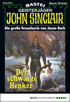 John Sinclair - Folge 0014  - Jason Dark - eBook