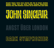 Dark Symphonies - Angst über London  - A John Sinclair Tribute - Hörbuch