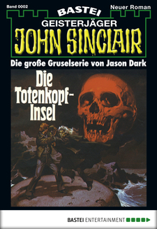 John Sinclair - Folge 0002  - Jason Dark - eBook