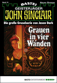 John Sinclair - Folge 0015  - Jason Dark - eBook