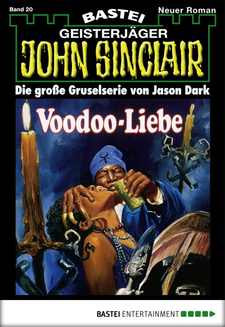John Sinclair - Folge 0020  - Jason Dark - eBook