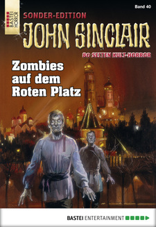 John Sinclair Sonder-Edition - Folge 040  - Jason Dark - eBook