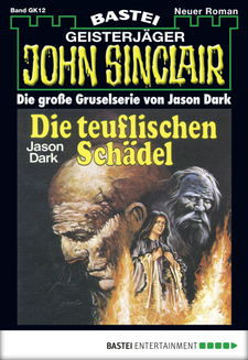 John Sinclair Gespensterkrimi - Folge 12  - Jason Dark - eBook