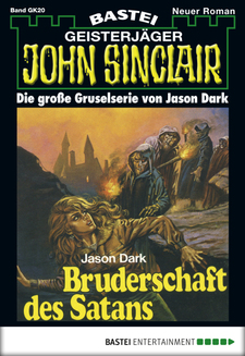 John Sinclair Gespensterkrimi - Folge 20  - Jason Dark - eBook