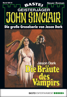 John Sinclair Gespensterkrimi - Folge 10  - Jason Dark - eBook