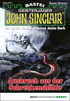 John Sinclair 2077 - Horror-Serie  - Ian Rolf Hill - eBook