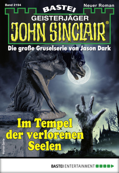 John Sinclair 2194 - Horror-Serie  - Rafael Marques - eBook