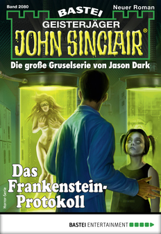 John Sinclair 2080 - Horror-Serie  - Ian Rolf Hill - eBook