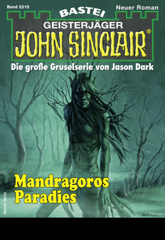 John Sinclair 2215 - Horror-Serie  - Ian Rolf Hill - eBook
