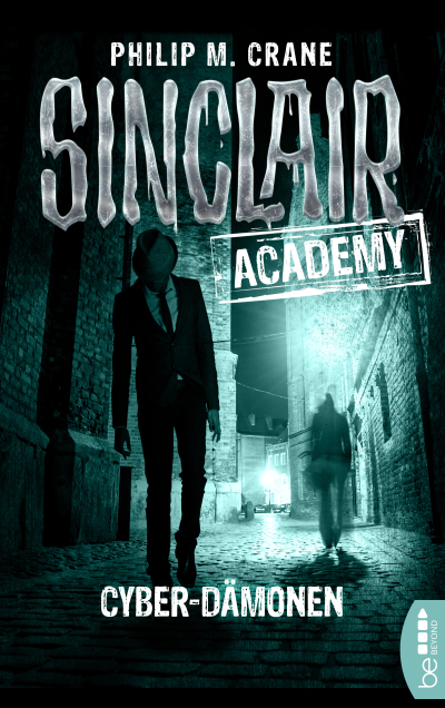 Sinclair Academy - 06  - Philip M. Crane - eBook