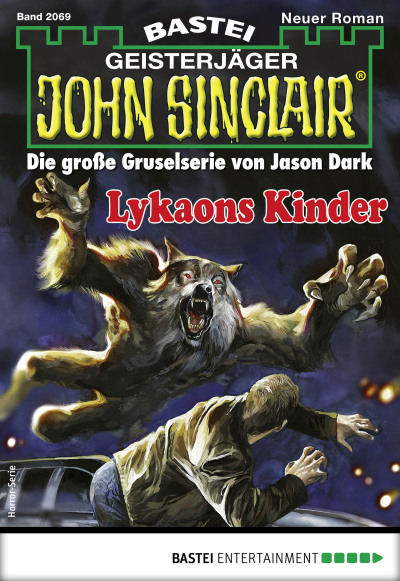 John Sinclair 2069 - Horror-Serie  - Ian Rolf Hill - eBook